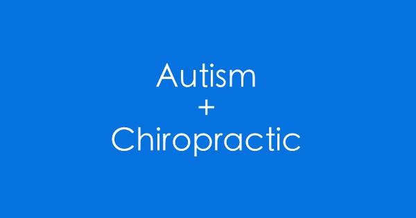 Austin TX Chiropractor Swanson Chiropractic Autism