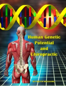 Human Genetic Potential & Chiropractic - Dr. Justin Swanson - Austin Chiropractic & Acupuncture Clinic