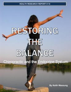 Restoring the Balance - Chiropractic & the Endocrine System - Dr. Justin Swanson - Austin Chiropractic & Acupuncture Clinic